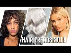 Hair Trends 2018 - 10 Hairstyles And Hair Colours To Try This Year