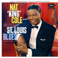 """Nat """"King"""" Cole. St. Louis Blues. 1958."""