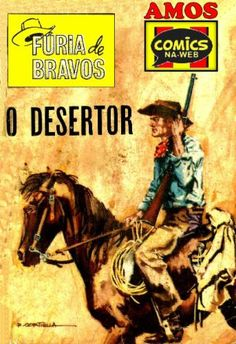 Coleccao Furia de Bravos 41: O Desertor (19xx) | Tralhas Varias