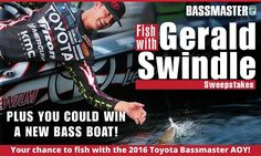 Enter to grab a chance to enjoy fishing with Gerald Swindle and win a new bass boat! #Sweepstakes #Big #Win #Boat #FishTrip