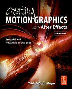 Bestseller Books Online Creating Motion Graphics with After Effects: Essential and Advanced Techniques, 5th Edition, Version CS5 Chris Meyer, Trish Meyer $43.66  - http://www.ebooknetworking.net/books_detail-0240814150.html