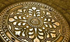 Even the manholes in Budapest are beautiful.