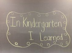 What I Learned in Kindergarten