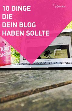 10 Dinge die dein Blog haben sollte #bloggenlernen
