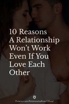 10 Reasons A Relationship Won't Work Even If You Love Each Other Zodiac Relationships, Happy Relationships, Relationship Rules, Effort Quotes, Physical Intimacy, Mindfulness Exercises, Told You So, Love You, Love Deeply