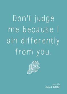 Don't Judge Me!