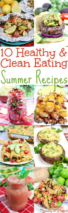10 Healthy & Clean Eating Summer Recipes! Includes dinners, lunches, salads and my favorite summer smoothie. All healthy meals packed with veggies - mainly vegetarian food with a few pescatarian options. Low carb & gluten free options./ Running in a Skirt