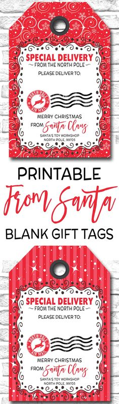 Printable Christmas Gift Tags, Special Delivery From Santa Gift Tags, Special Delivery From The North Pole Gift Tags https://www.etsy.com/ca/listing/483480763/printable-christmas-gift-tags-blank-from