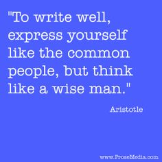 """""""Prose Quote""""--by Aristotle. ProseMedia.com is a custom writing service for brands. We write content worth sharing. #Prose"""