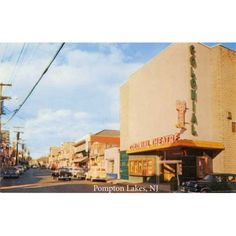The Colonial Theater, and Wanaque Avenue, Pompton Lakes, NJ. Had my first