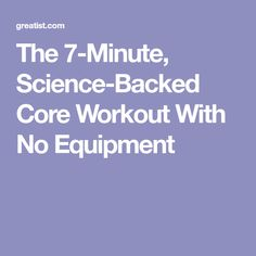 The 7-Minute, Science-Backed Core Workout With No Equipment