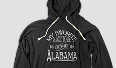 Alabama Home Hooded Tee, My Favorite Place To Be Is Home In Alabama