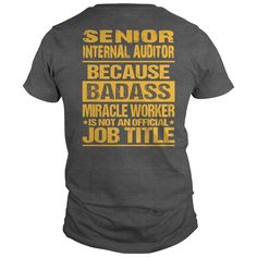 SENIOR INTERNAL AUDITOR #gift #ideas #Popular #Everything #Videos #Shop #Animals #pets #Architecture #Art #Cars #motorcycles #Celebrities #DIY #crafts #Design #Education #Entertainment #Food #drink #Gardening #Geek #Hair #beauty #Health #fitness #History #Holidays #events #Home decor #Humor #Illustrations #posters #Kids #parenting #Men #Outdoors #Photography #Products #Quotes #Science #nature #Sports #Tattoos #Technology #Travel #Weddings #Women