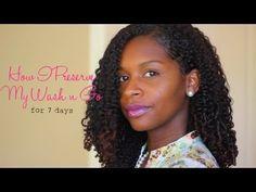 Natural Hair Talk: How I Preserve My Wash n Go
