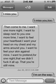 """this. omg....im crying right now. If only he had responded, """"I miss you too"""" when I told him I missed him. This tears my soul apart."""