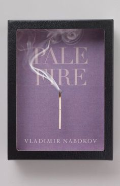 Nabokov's Pale Fire.   Eye-catching, simple colour palette, arresting imagery.