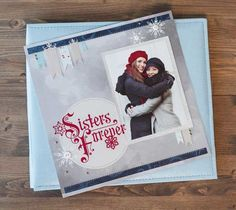 Sisters Forever Layout