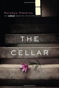Amazon.com: The Cellar (9781492600978): Natasha Preston: Books