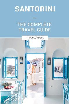 The Complete Santorini, Greece Travel Guide | Greek Islands