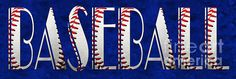 The Word Is BASEBALL On Blue.. is a piece of word art where the item is in the text or typography art. Part of The Word Is Collection Gallery.   Decorating a new home or redecorating? Or you just need the perfect gift for someone? This will make beautiful wall art for any home or office.
