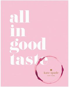 Abrams Kate Spade New York: All In Good Taste