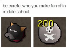 Be careful who you make fun of in middle school