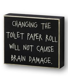 Look what I found on #zulily! Black 'Toilet Paper Roll' Box Sign #zulilyfinds
