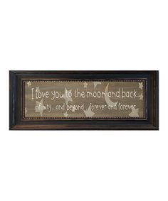 This 'Love You to the Moon & Back' Framed Wall Art by Karen's Art & Frame is perfect!