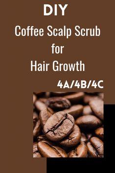 Natural Hair Growth Tips, How To Grow Natural Hair, Hair Growth Oil, Natural Hair Styles, Curly Hair Treatment, Hair Growth Treatment, Hair Scrub, Scalp Scrub, Coffee Hair