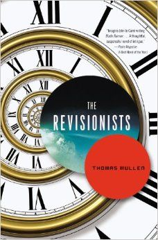 The Revisionists: Thomas Mullen: 9780316176736: Amazon.com: Books
