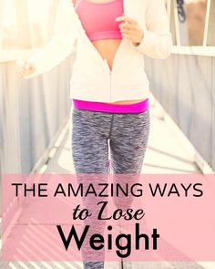 the amazing ways to lose weight