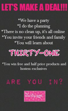 Thirty-One Party  Earn Free Products and Half Price Products and Hostess Exclusives  www.mythirtyone.com/bethturner31