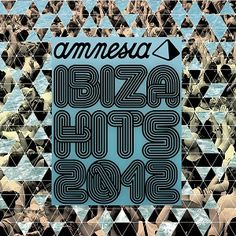 Awesome Blanco y Negro Music: Amnesia Ibiza Hits 2012 picture