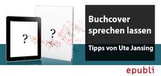 Was sagt euer Buchcover? Ute Jansing von pitopia.de erklärt, wie ihr euer Cover zum Sprechen bringt. http://blog.epubli.de/erstellen/ihr-buchcover-kann-sprechen/