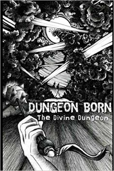 Dungeon Born (The Divine Dungeon Book Kindle Press Book Finder, Death Becomes Her, Anime Recommendations, Ancient Ruins, English, Book Lists, Ebook Pdf, Book 1, Online Art