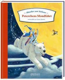 Klassiker zum Vorlesen - Peterchens Mondfahrt. Ab 4 Jahren