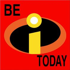 Be Incredible Today