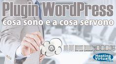 Plugin WordPress: cosa sono e a cosa servono WordPress è una piattaforma tecnologica per la gestione di un sito web o di un blog attraverso l'installazione di un CMS in uno spazio server con la disponibilità di un database. Abbiamo già visto in passato le funzionalità di WordPress e come questo sistema per la gestione di contenuti online... http://www.hostingvirtuale.com/blog/plugin-wordpress-cosa-sono-cosa-servono-4816.html #wordpress #howto #tutorial