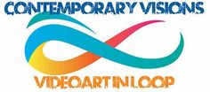 Blog di Giuseppe Rapuano: Contemporary Visions - VideoArt in Loop, the event...