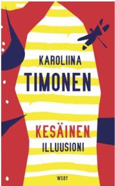 Karoliina Timonen: Kesäinen illuusioni