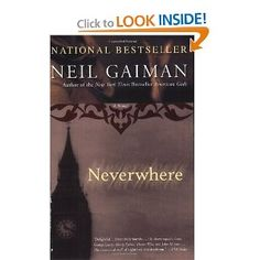 Neverwhere: A Novel. Richard Mayhew assists a wounded young woman and finds himself in the alternate city of London Underground. I loved this book!