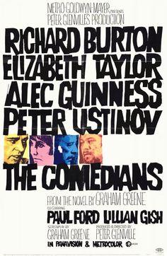 The Comedians (1967) USA MGM. Richard Burton, Elizabeth Taylor, Alec Guinness, Peter Ustinov, Lilian Gish, James Earl Jones, Raymond St. Jacques. 21/09/07