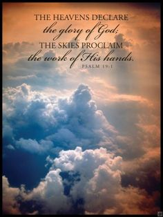 Psalm 19:1  Majestic creations designed by God!!! To God be the glory as we continually praise Yeshua Jesus Christ with words and song Amen :) 3 <3