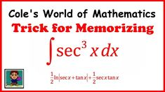 Trick for Memorizing the Integral of sec^3x