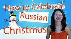 Fun Video: Russian Christmas Dishes and Fortune Telling - http://www.funrussian.com/2012/12/26/celebrate-russian-christmas/