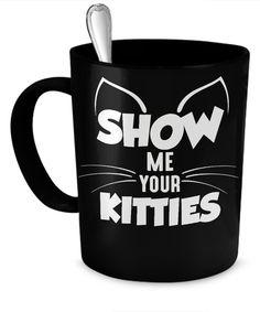 Show Me Your Kitties Black Cat Coffee Mug