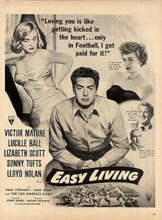 Easy Living. Victor Mature, Lucille Ball, Lizabeth Scott, Sonny Tufts, Lloyd Nolan. Directed by Jacques Tourneur. 1949