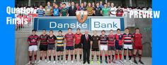 Danske Bank Ulster Schools' Cup Quarter-Final Previews February 2014 by Barney McGonigle NOW ON WWW.INTOUCHRUGBY.COM