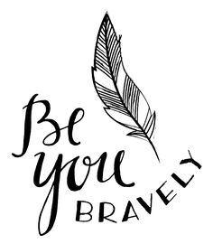 """2014-2015 MOPS theme. """"Be you Bravely"""""""