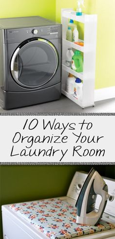 10 Ways to Organize Your Laundry Room